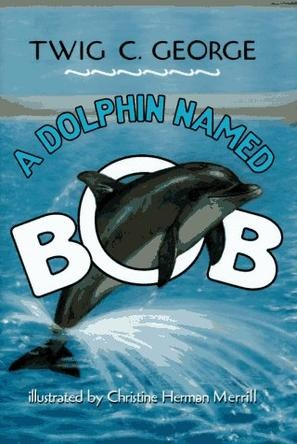 A Dolphin Named Bob Cover